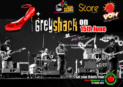 Gig Review :: High Heels & a Shotgun & Grey Shack :: 15th June, Chennai