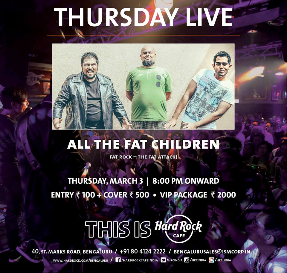 Hard Rock Cafe Bangalore presents All The Fat Children