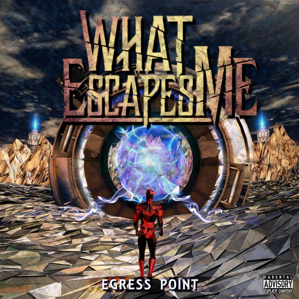 Egress point by 'What Escapes Me'