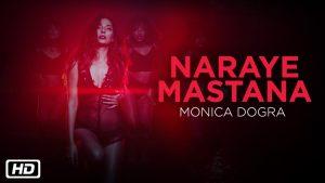 Naraye Mastana Monica Dogra