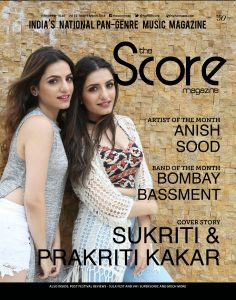 March 2018 issue featured Sukriti & Prakriti Kakar!