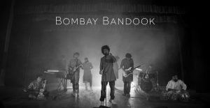 Band of the month: Bombay Bandook
