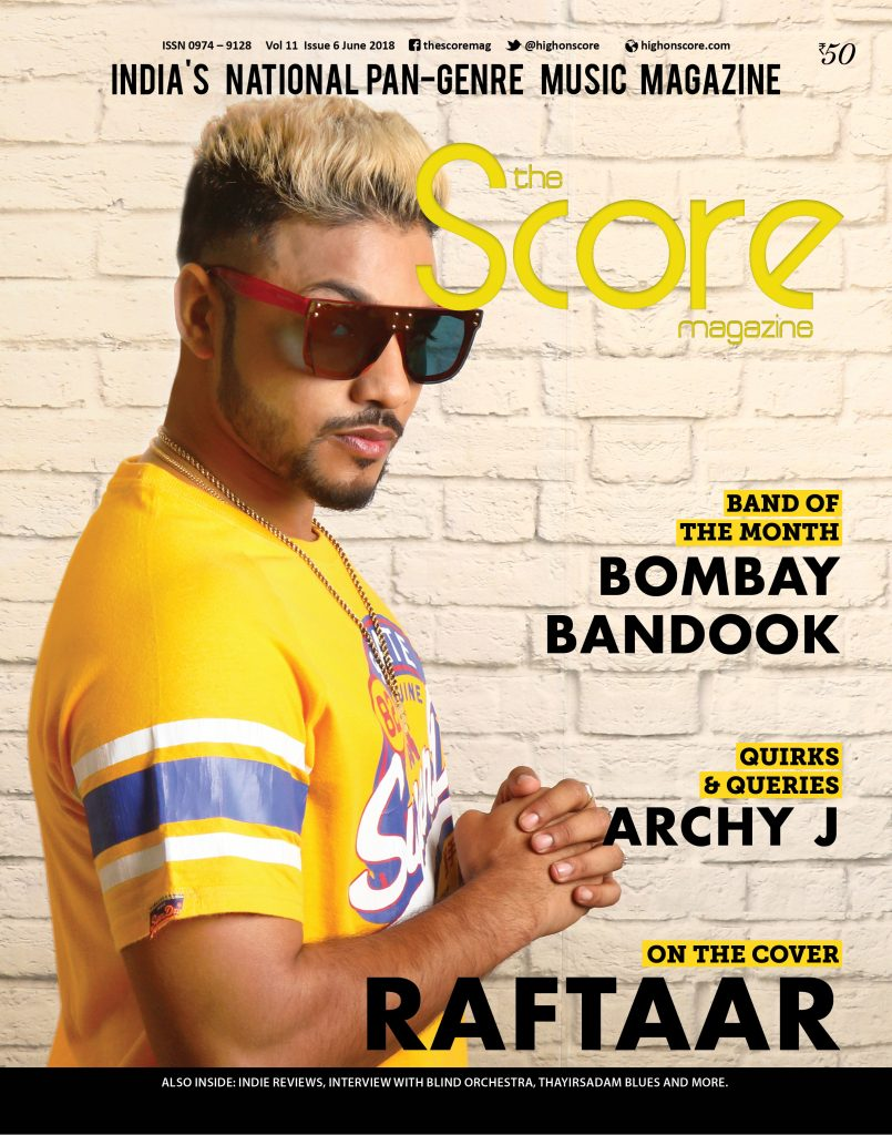 June 2018 issue featuring Raftaar on the cover!