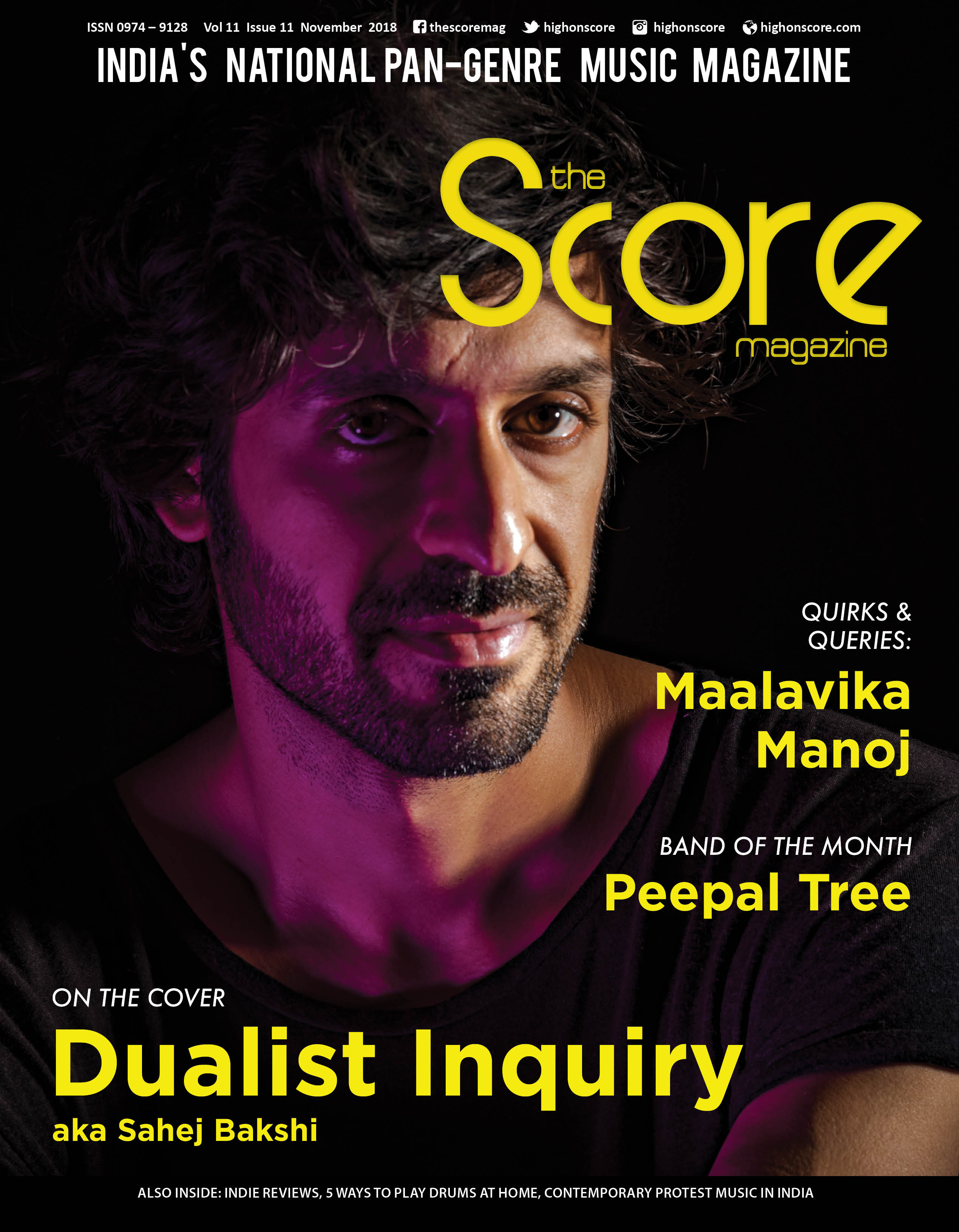 November 2018 issue featuring Dualist Inquiry aka Sahej Bakshi on the cover!