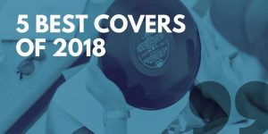 5 best covers of 2018