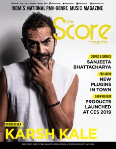February 2019 issue featuring Karsh Kale on the cover!