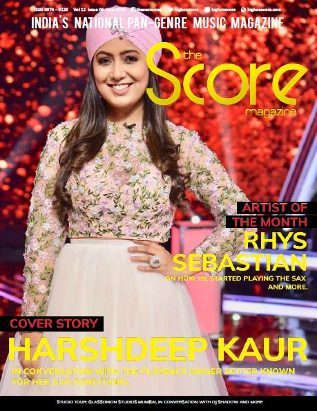 June 2019 issue featuring Harshdeep Kaur on the cover!