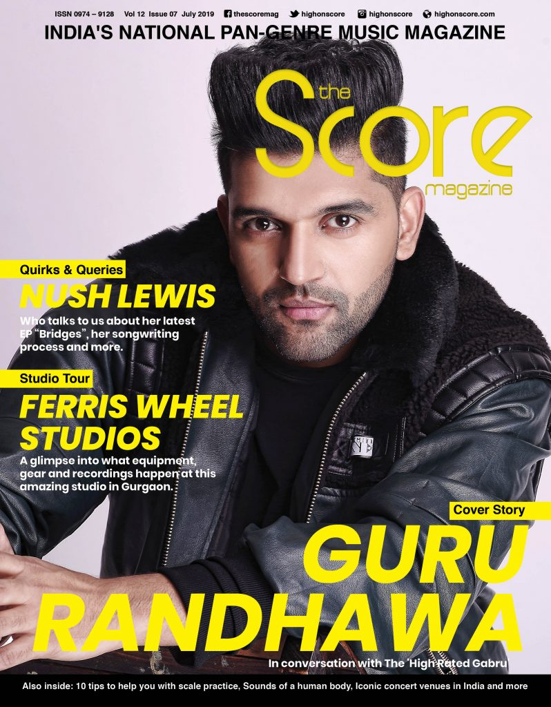 July 2019 issue featuring Guru Randhawa on the cover!