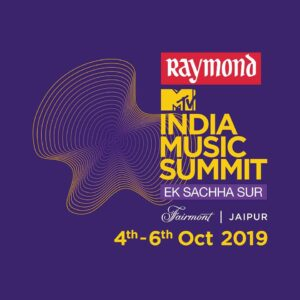 THE RAYMOND MTV INDIA MUSIC SUMMIT IS BACK