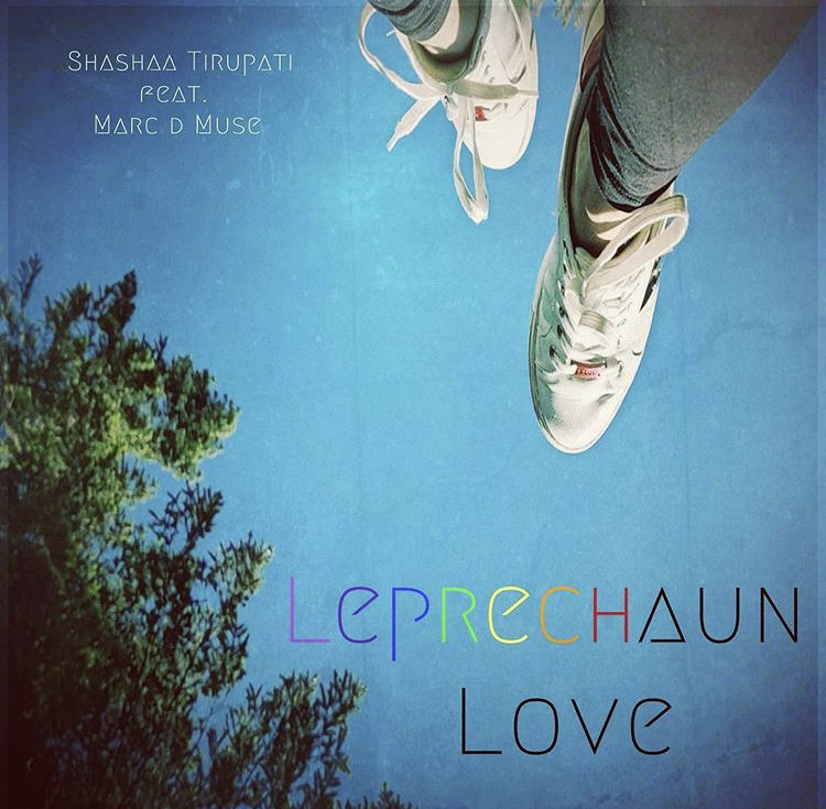 Indie Music Review: Shashaa Tirupati's Leprechaun Love would give you good vibes, whether you're a leprechaun or not!