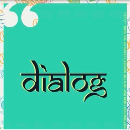 Indie Music Review: Dialog is an engaging experience disguised as music