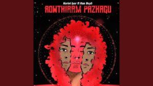 Harini Iyer- Rowthiram Pazhagu- Score Indie Reviews