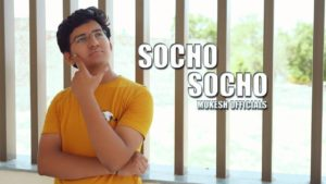 Indie Reviews: Socho Socho by Mukesh Officials