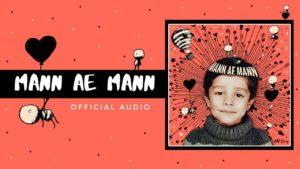 Nikhil Swaroop- Mann Ae Mann- Score Indie Reviews
