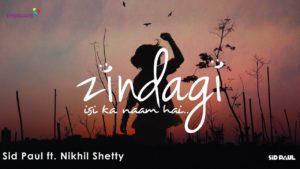 Indie Reviews: Zindagi Isi Ka Naam hai ft Sid Paul