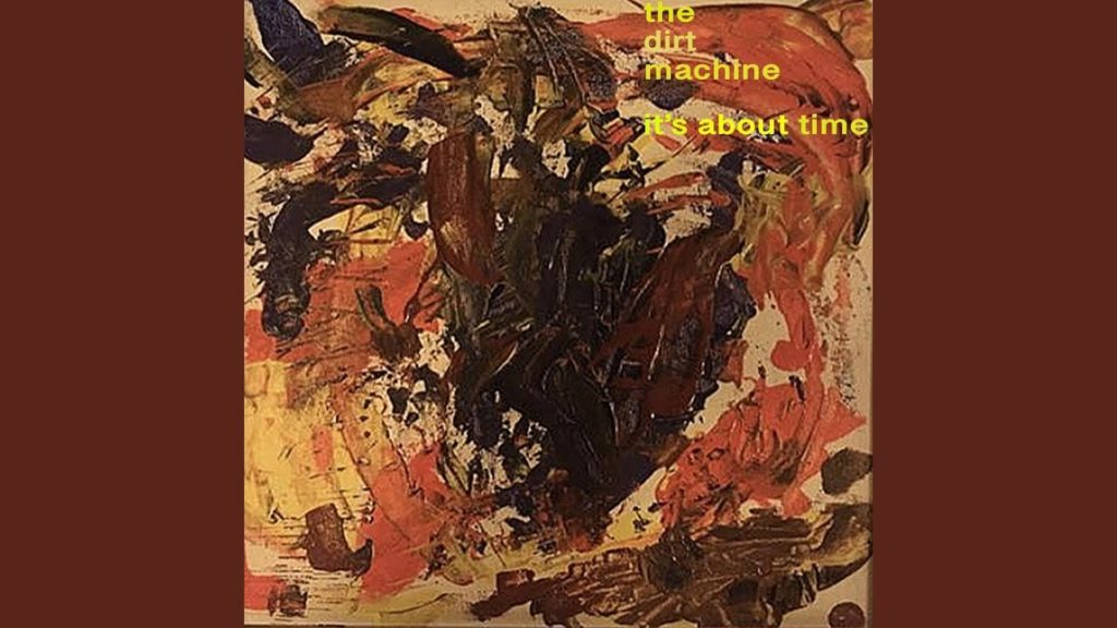 Indie Reviews: It's About Time by The Dirt Machine
