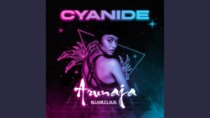 Arunaja- Cyanide- Score Indie Reviews