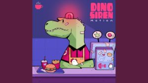Dino Siren- Motion- Score Indie Reviews