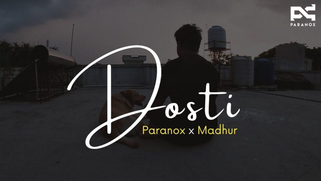 Paranox & Madhur- Dosti- Score Indie Reviews