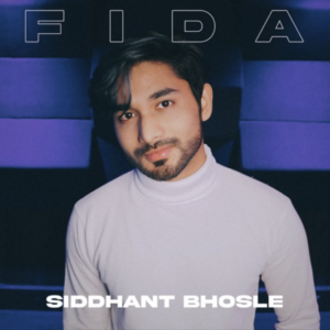 Siddhant Bhosle- Fida- Score Indie Reviews