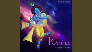 Utkarsh Saxena- Kanha- Score Indie Reviews