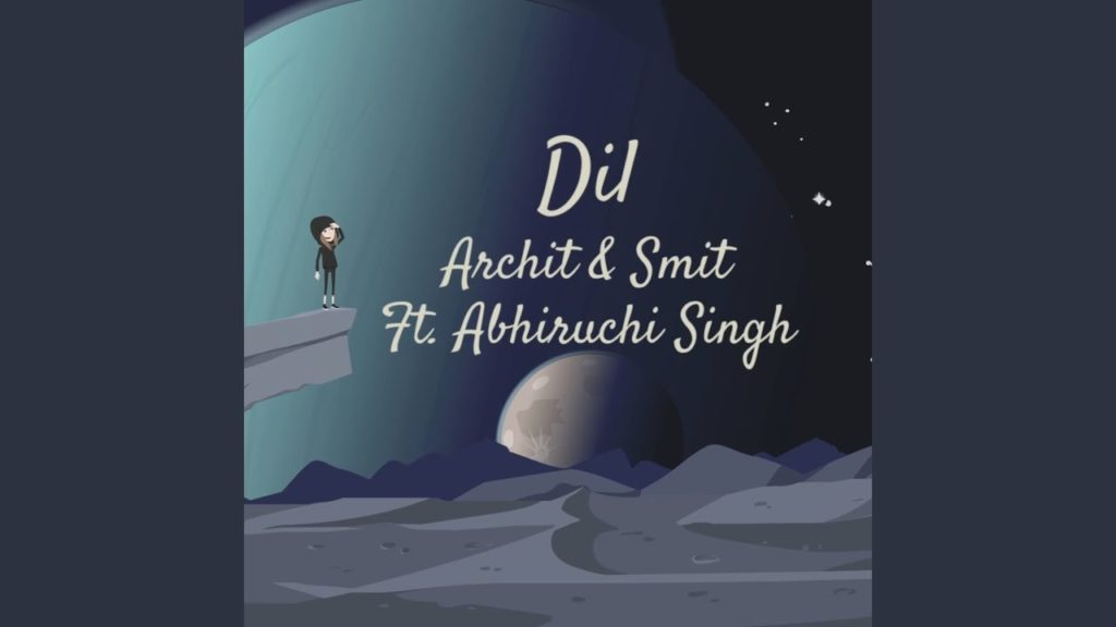 Archit and Smit- Dil- Score Indie Reviews