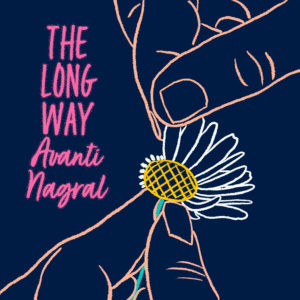 Avanti Nagral- The Long Way- Score Indie Reviews