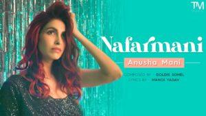 Anusha Mani- Nafarmani- Score Indie Reviews