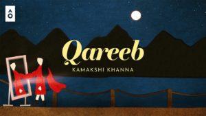 Kamakshi Khanna- Qareeb- Score Indie Reviews