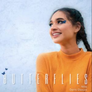 Nida Siddiqui ft Derric D'Souza- Butterflies- Score Indie Reviews