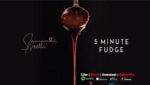 Samantha Noella- 5 minute fudge- Score Indie Reviews