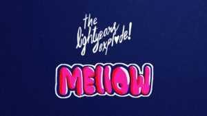 The Lightyears Explode- Mellow- Score Indie Reviews