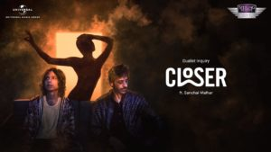 Dualist Inquiry ft Sanchal Malhar- Closer- Score Indie Reviews
