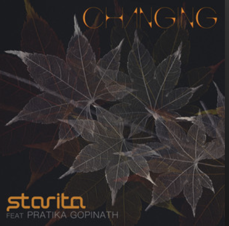 Starita & Pratika Gopinath- Changing- Score Indie Reviews