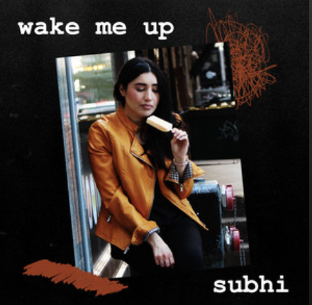 Subhi-Wake Me Up- Score Indie Reviews