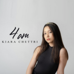 Kiara Chhetri- 4am- Score Indie Reviews