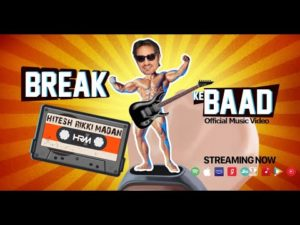 Hitesh Rikki Madan- Break Ke Baad- Score Indie Reviews