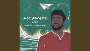 Jvish feat Dhruv Visvanath- Lie Awake - Score New Releases