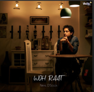 Nikhil D'Souza- Woh Raat- Score Indie Reviews