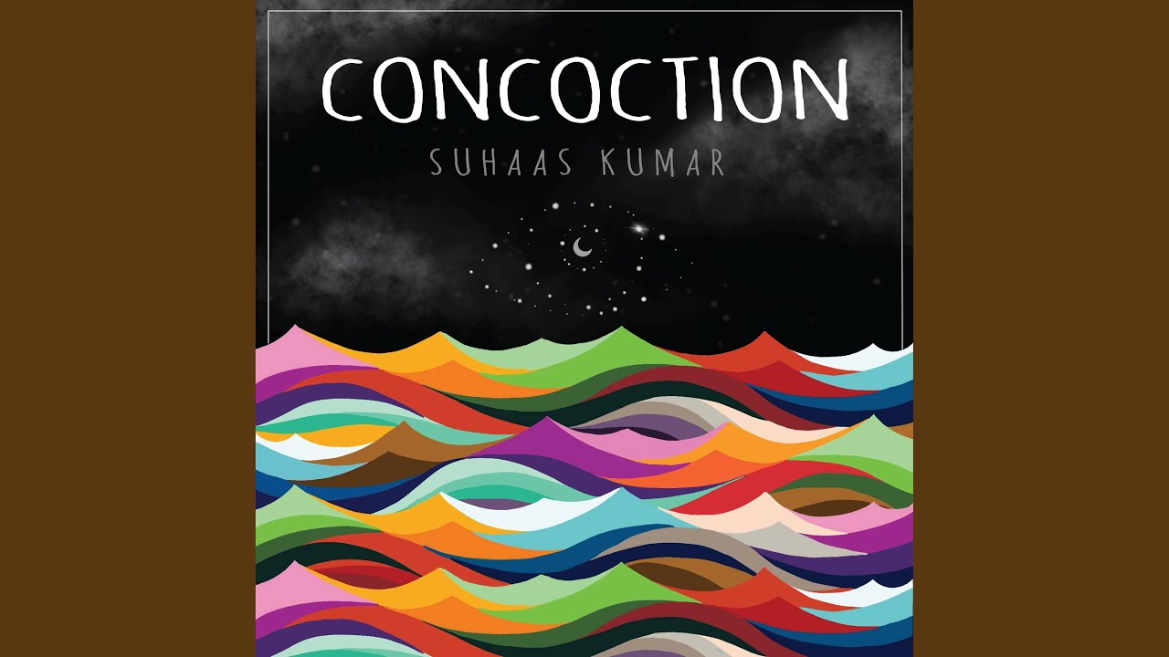 Suhaas Kumar - Concotion - Score New Releases