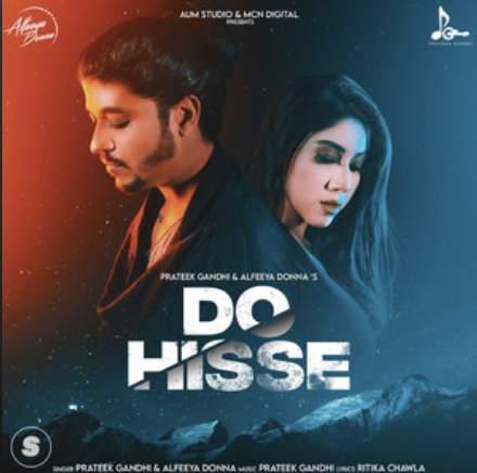 Prateek Gandhi and Alfeeya Donna- Do Hisse- Score Indie Reviews
