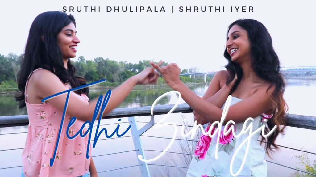 Tedhi Zindagi - Sruthi Dhulipala and Shruthi Iyer- Score Indie Reviews
