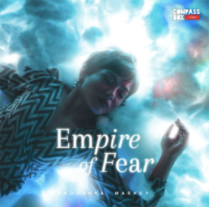Anoushka Maskey- Empire of fear- Score Indie Reviews
