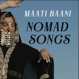 Maati Baani- Nomad Songs- Score Indie Reviews