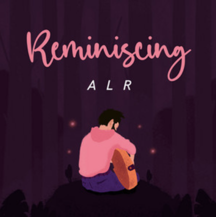 A L R- Reminiscing- Score Indie Reviews