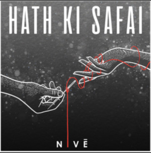 Nivé - Hath Ki Safai- Score Indie Reviews