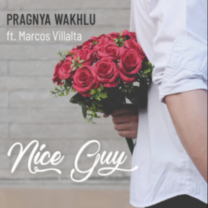 Pragnya Wakhlu- Nice guy- Score Indie Reviews