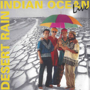 Indian Ocean's Desert Rain Continues to be a Gold Standard of Indian Fusion: Score Indie Reviews - Score Short Reads