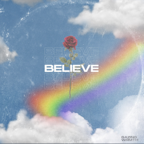 Gazing Wrmth-Believe- Score Indie Reviews