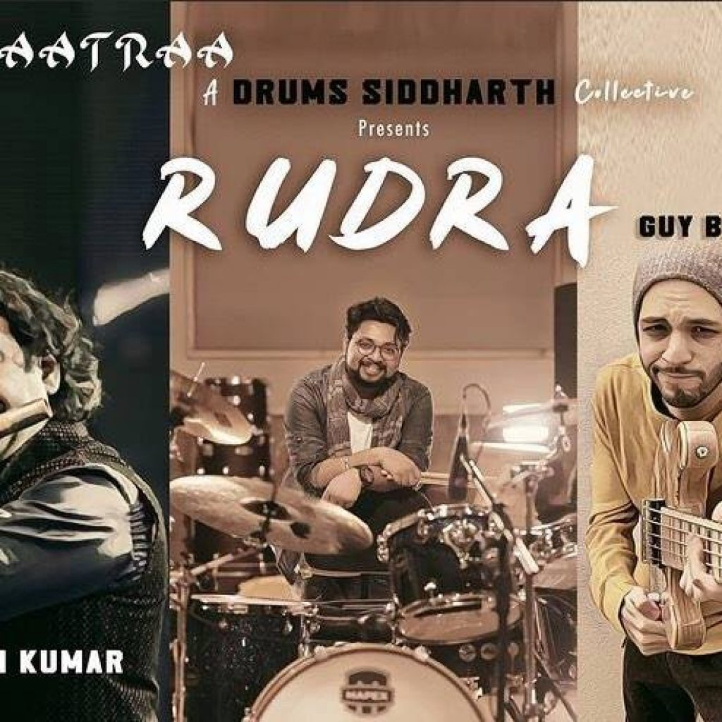 Rudra Layaatraa- A drums Siddharth Collective- Score Indie Reviews